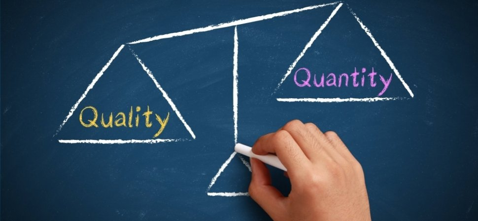 Quality Not Quantity Quote: Why Entrepreneurs Should Focus On Quality Traffic Over