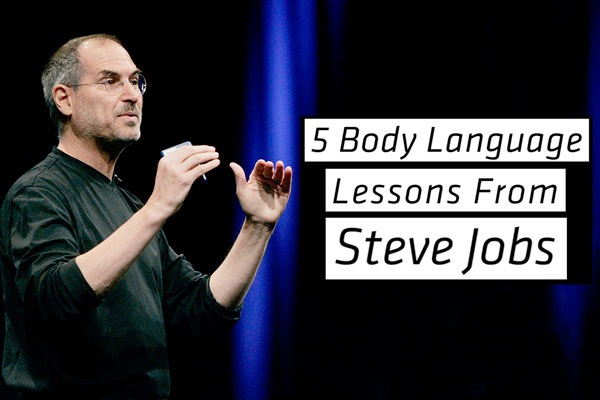 5 Things You Can Learn About Body Language From Steve Jobs