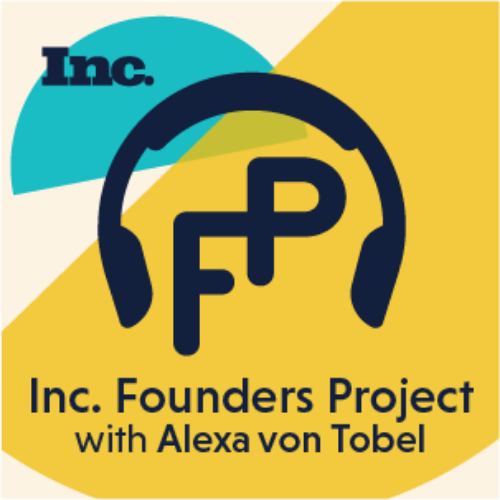 Inc. Founders Project with Alexa von Tobel