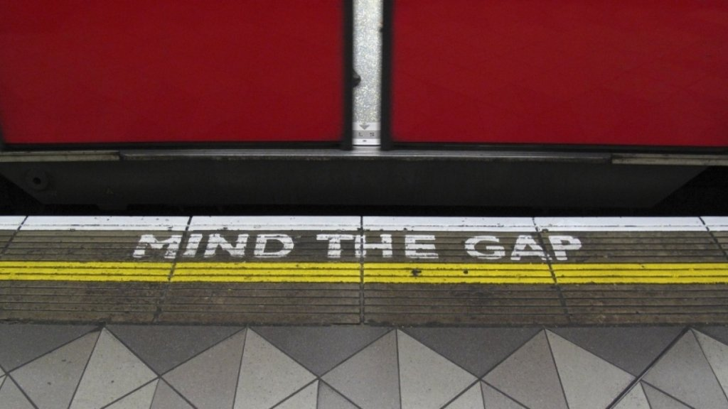 Why You Must Always 'Mind the Gap' in Your Personal and Professional Life
