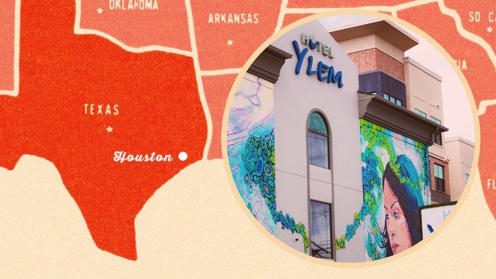 Houston's Hotel Ylem.