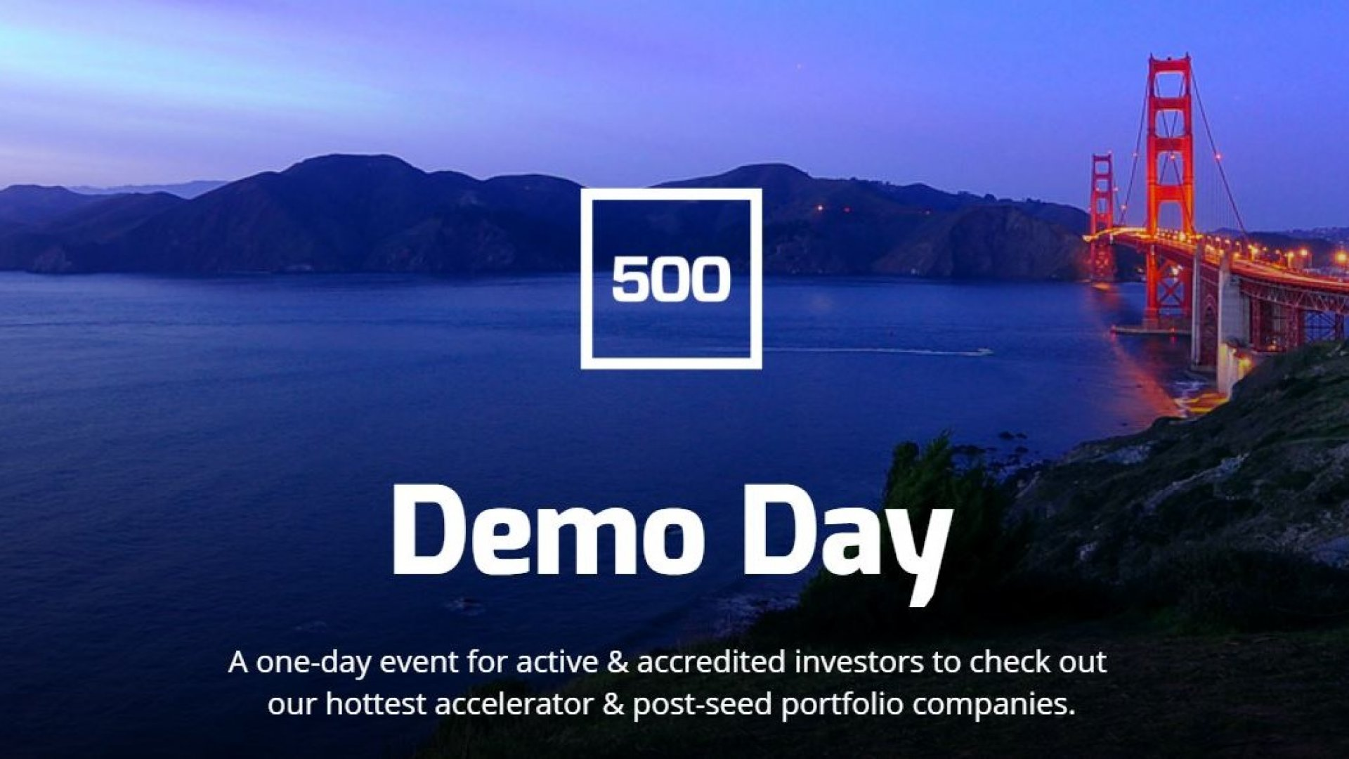 4 Startups to Watch From 500 Startups' Demo Day