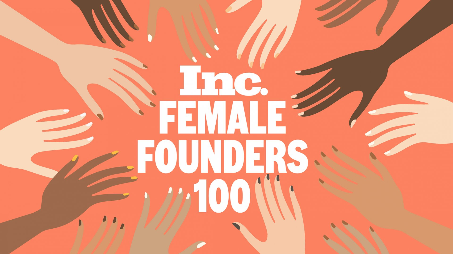 Nominations Are Open for Inc.'s 2020 Female Founders 100--Apply Here!