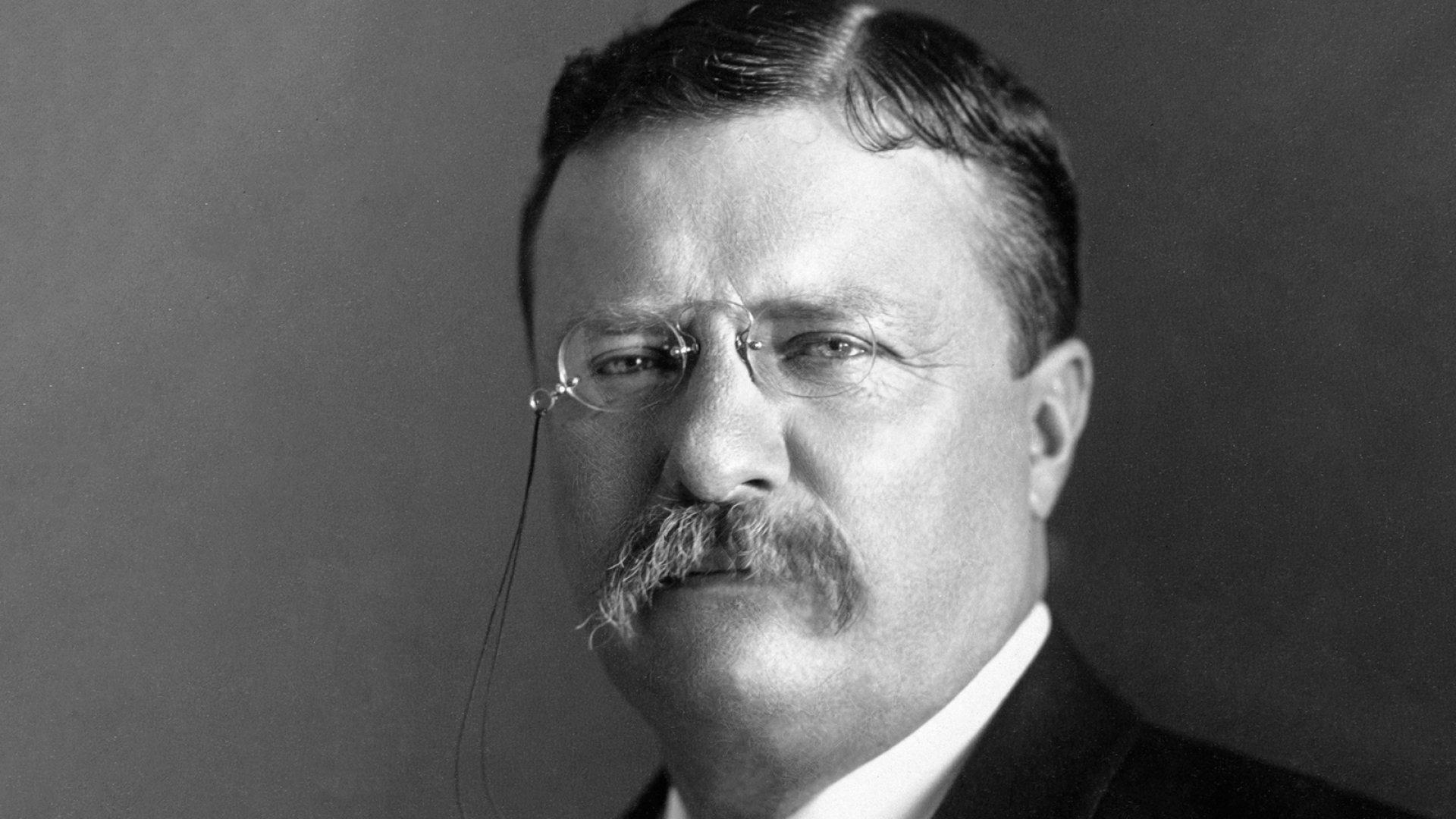President Theodore Roosevelt.