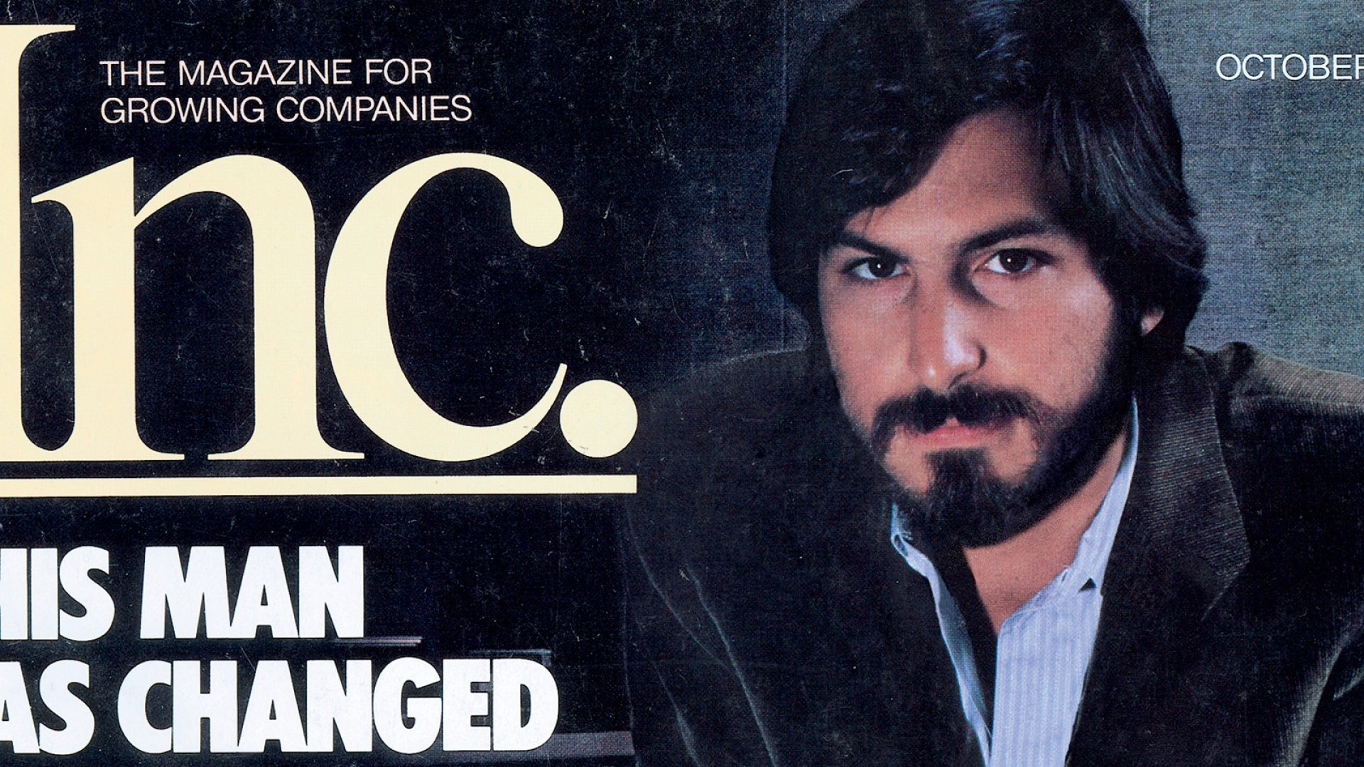 Inc.'s October 1981 Cover Story: Steve Jobs, the Man Who Changed Business Forever