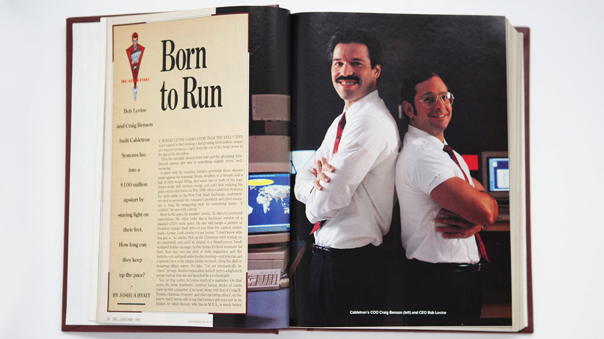 The co-founders, Craig Benson (left) and Bob Levine, launched their computer networking company Cabletron Systems in 1983. While the pair won Inc.'s top honor in 1990, Cabletron would eventually meet a bad end in a 2007 securities scandal.