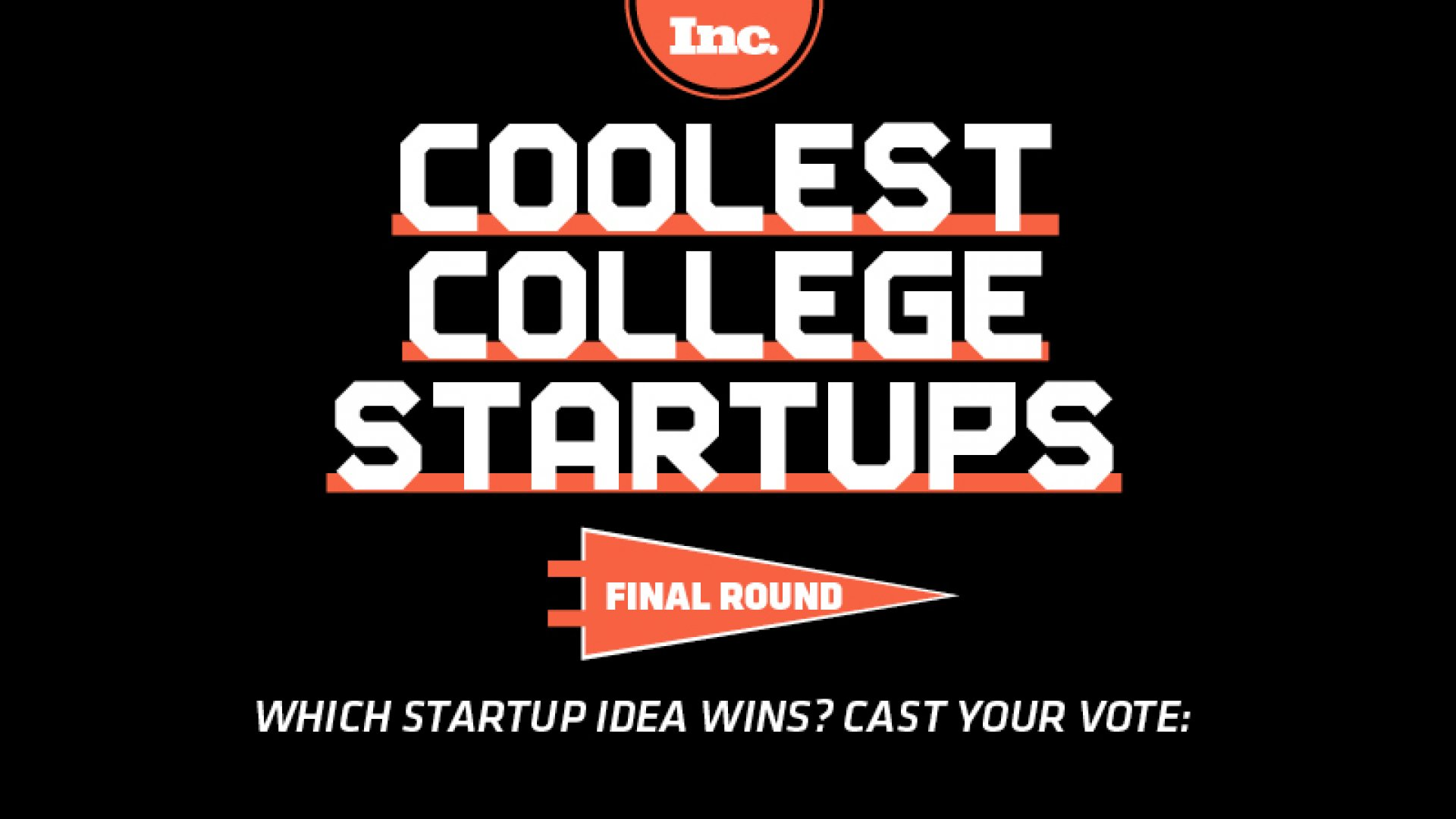 Coolest College Startups Final Round
