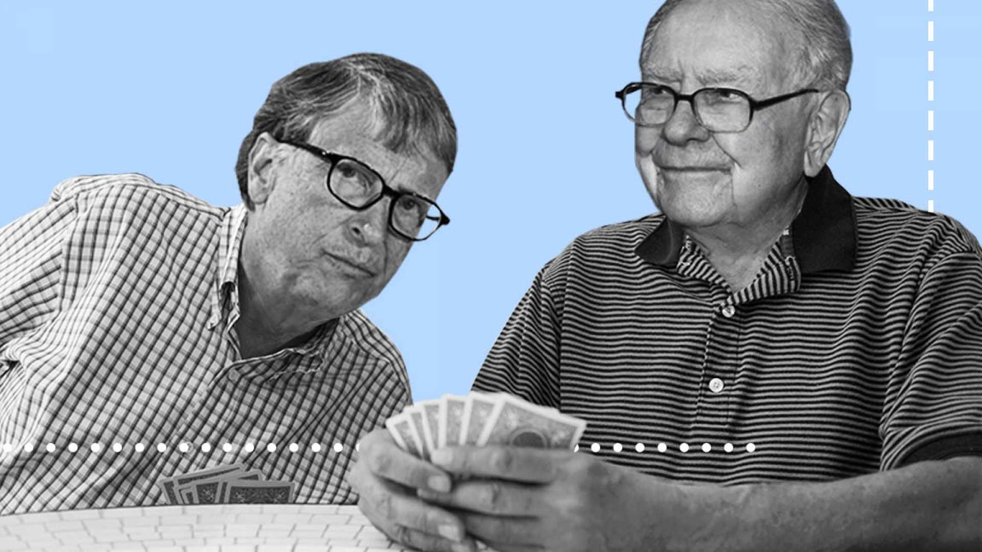 Bill Gates and Warren Buffett.