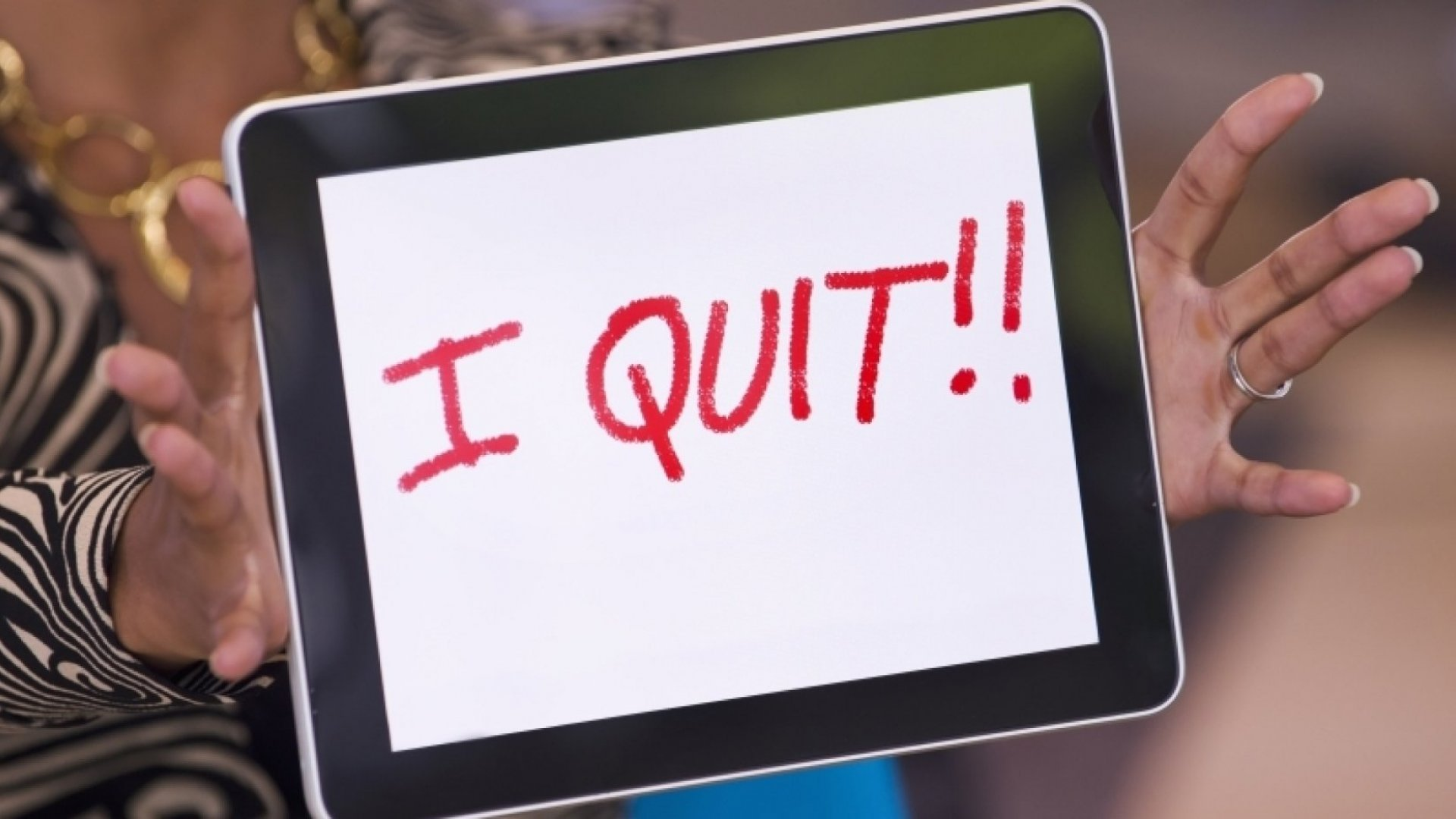 11 Unmistakable Signs It's Time to Quit Your Job