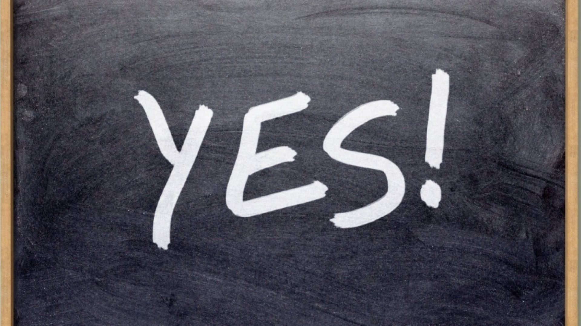 7 Reasons to Just Say Yes
