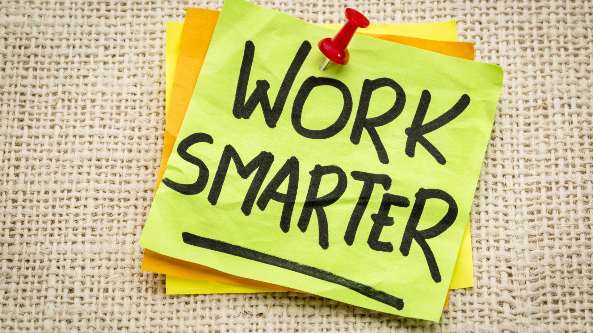 How to Work Smarter, Not Harder on Your Business