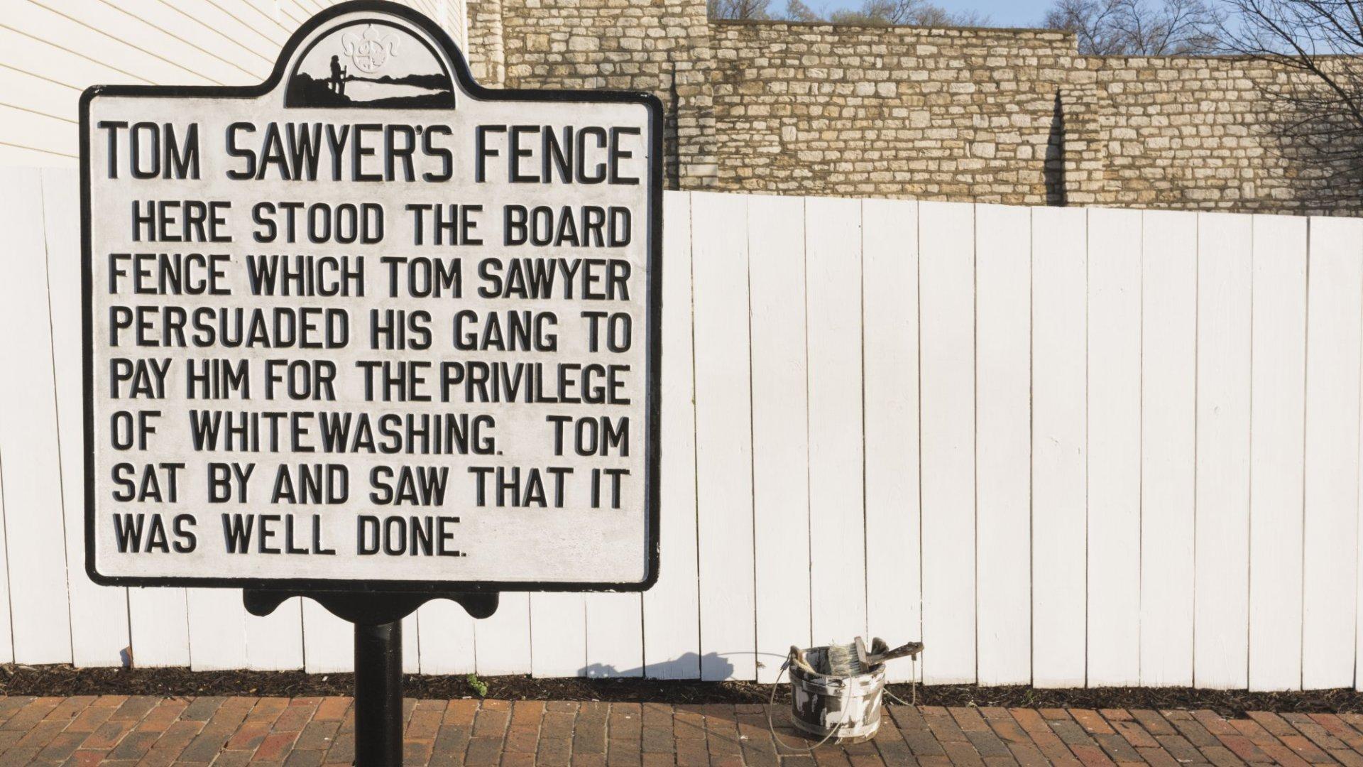 5 Ways to Use the Tom Sawyer Effect to Grow Your Company