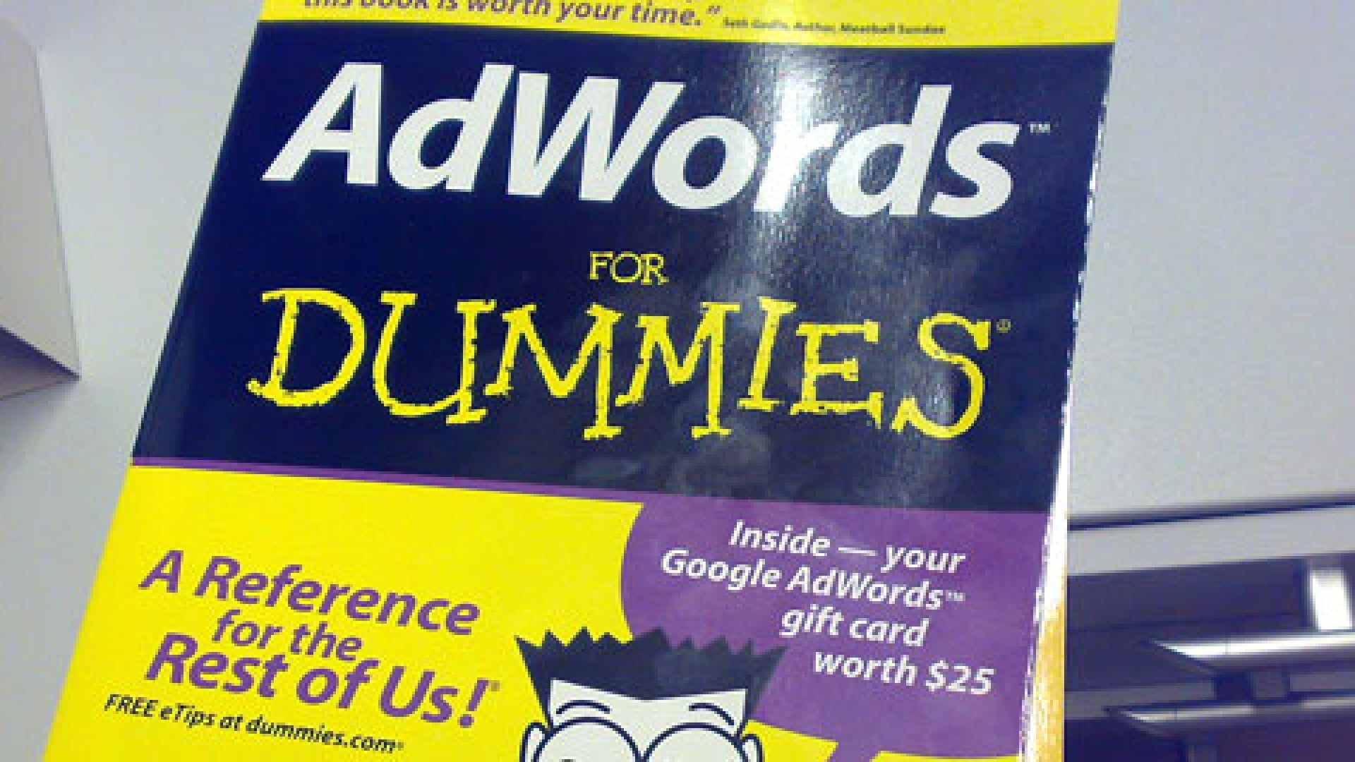 Why Aren't You Using Google AdWords?