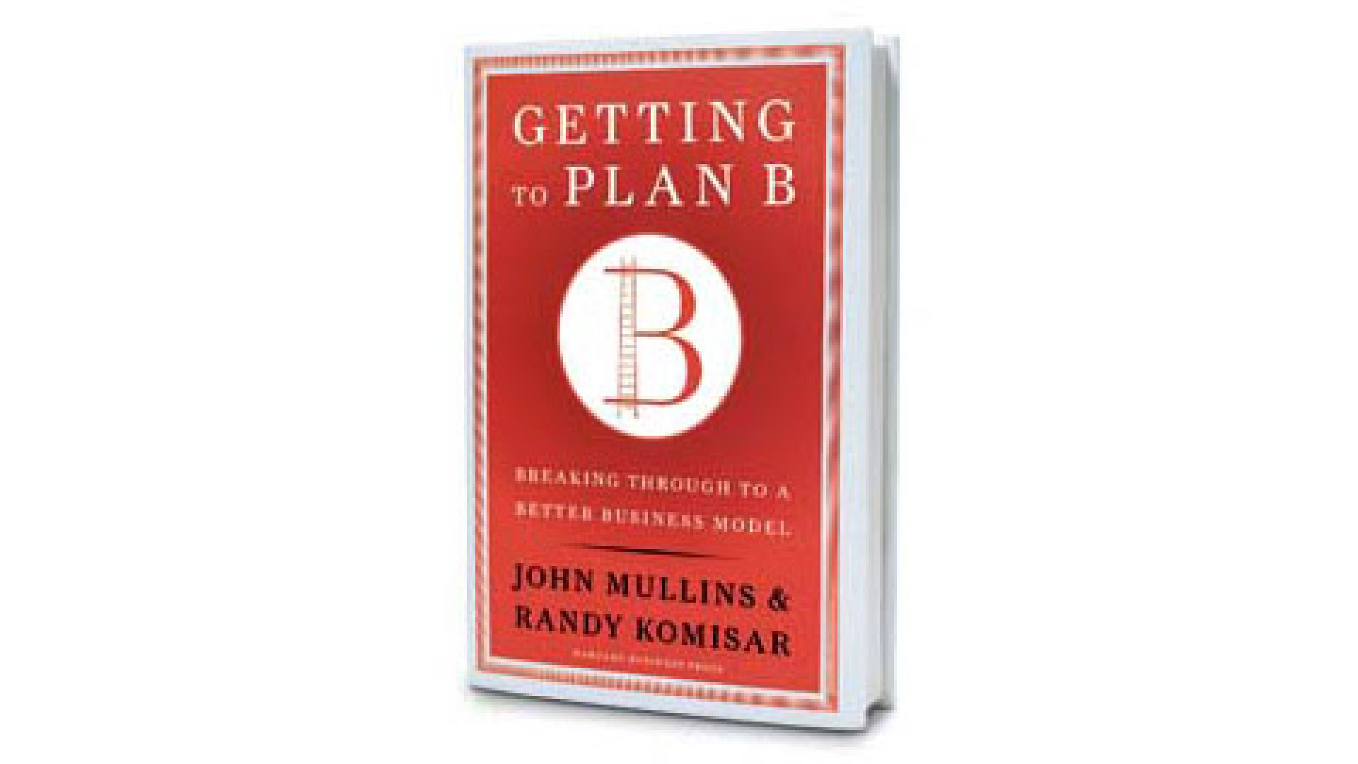 Review: Getting to Plan B