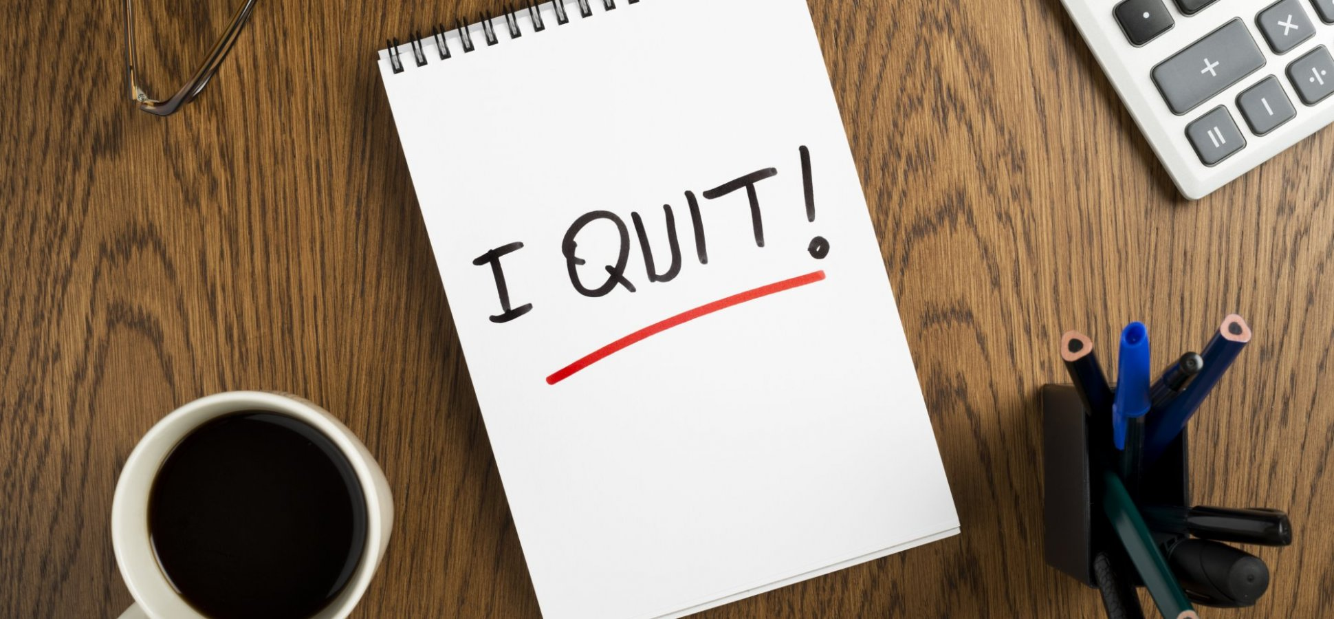 How to Quit Your Job--the Right Way