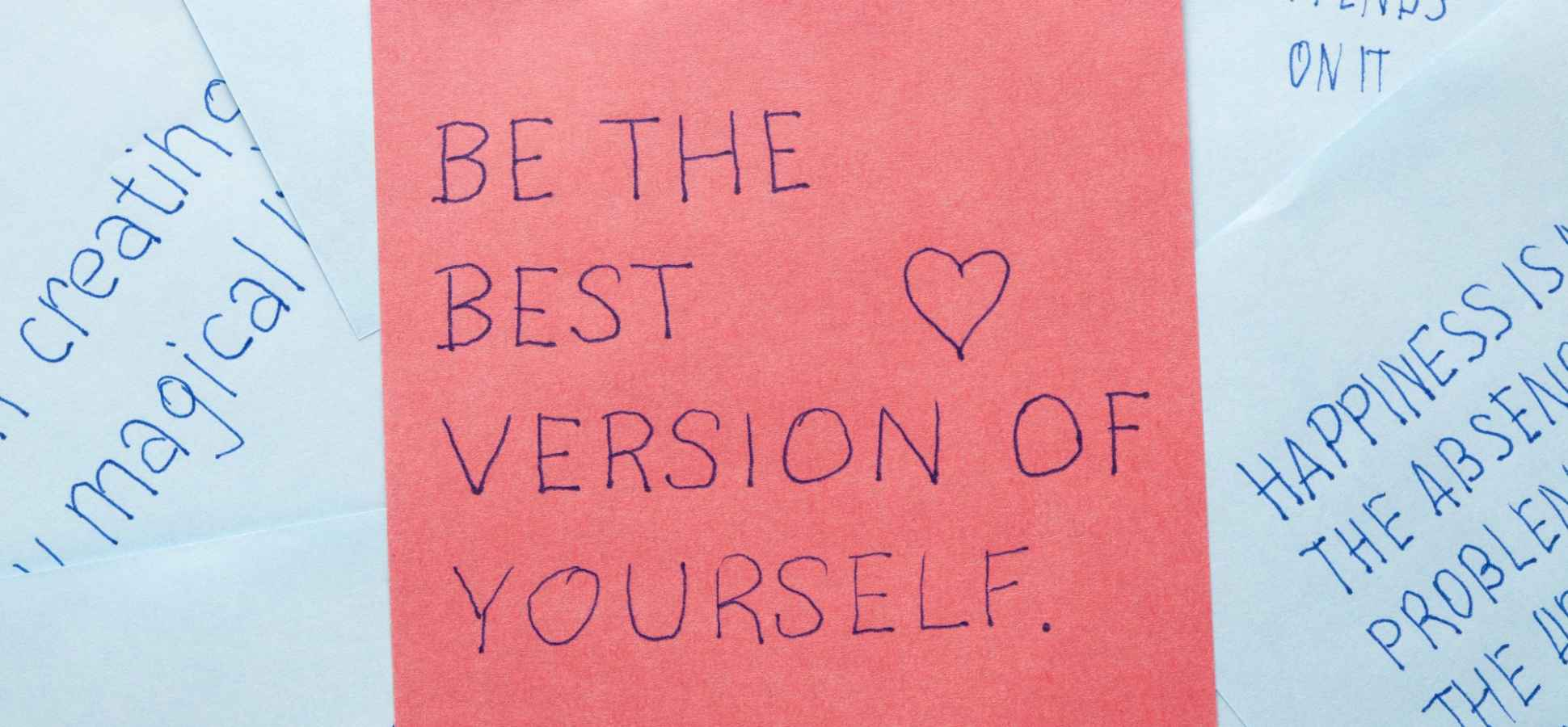 How to Create the Best Version of Yourself