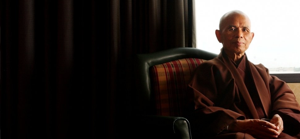The Monk Who Challenged the Way We Think: Thich Nhat Hanh on Living Mindfully