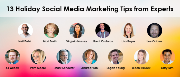 Holiday Social Media Marketing Tips From 13 Experts | Inc com